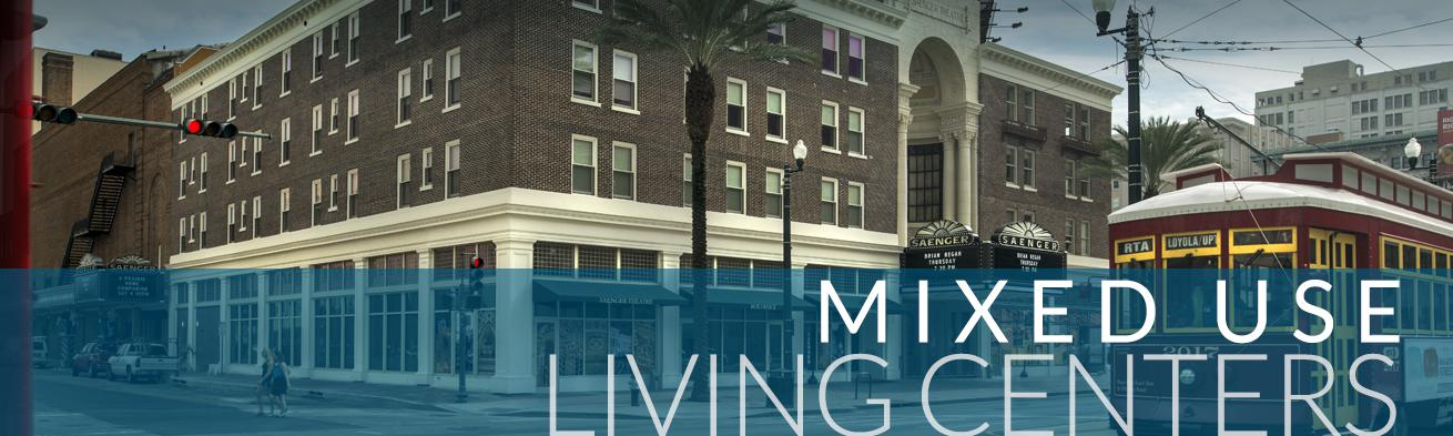 Mixed Use Living Centers