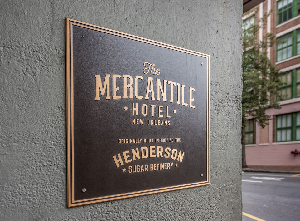 Mercantile Hotel sign | DonahueFavret General Contractors, Louisiana and Gulf South